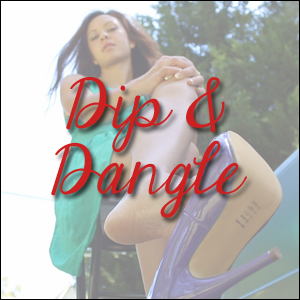Dip & Dangle